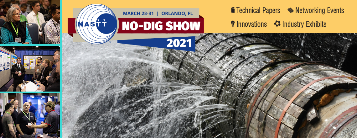The NASTT 2021 No-Dig Show | March 28 - 31 | Orlando, FL